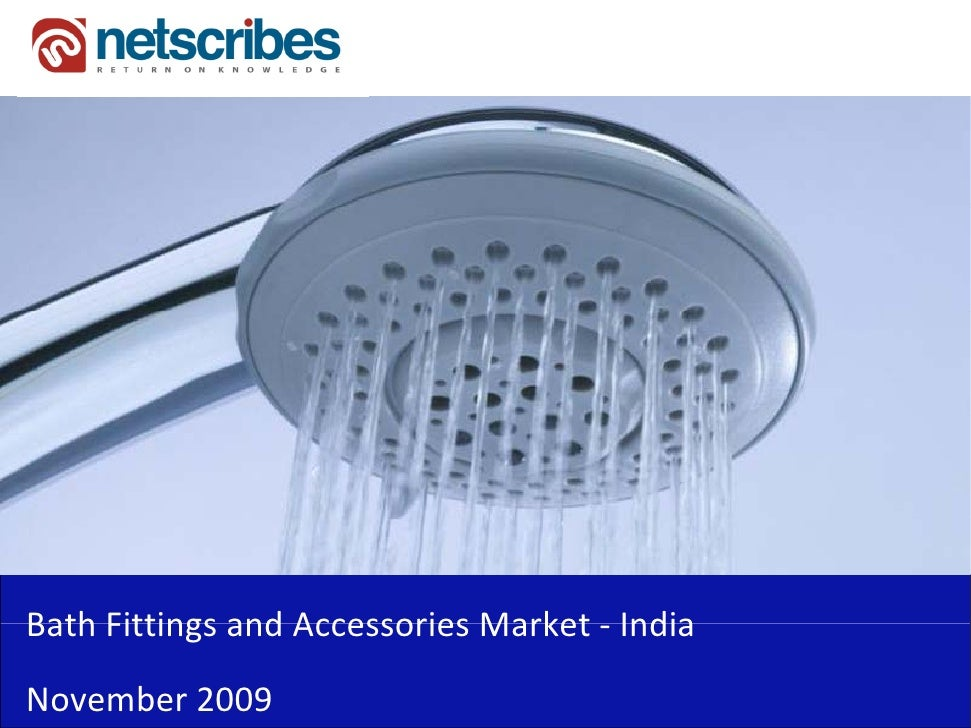 Market Research India Bath Fittings And Accessories Market In India