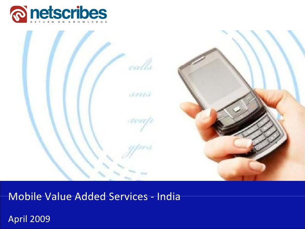 MobileValueAddedServices‐Mobile Value Added Services IndiaApril2009