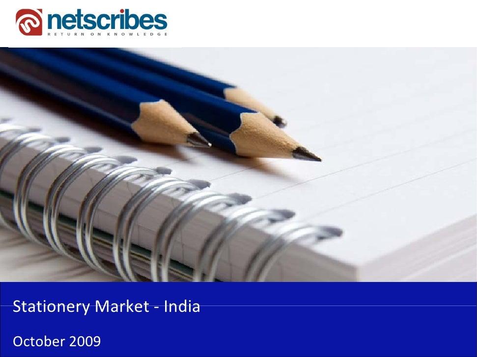StationeryMarket‐Stationery Market IndiaOctober2009