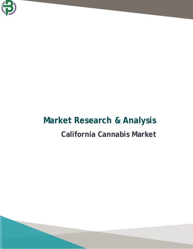 Market Research & Analysis California Cannabis Market