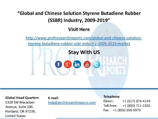 global and china butadiene industry report Global bio-butadiene market: regional outlook on the basis of regions, asia-pacific excluding japan (apej) is dominating the bio-based butadiene market the bio-butadiene market is expected to register significant growth in china and india during the forecast period, which can be attributed to growing population, easy availability of raw .