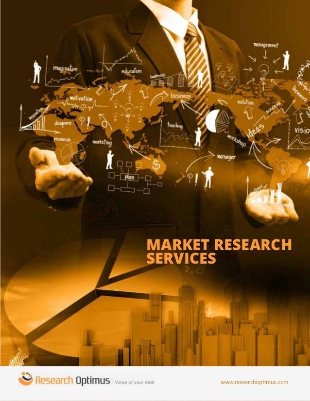 www.researchoptimuc.com Market Research Services