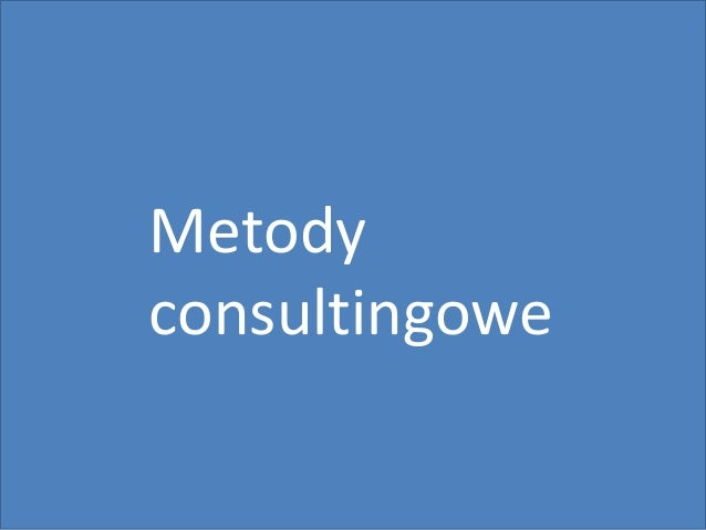 9 Metody consultingowe