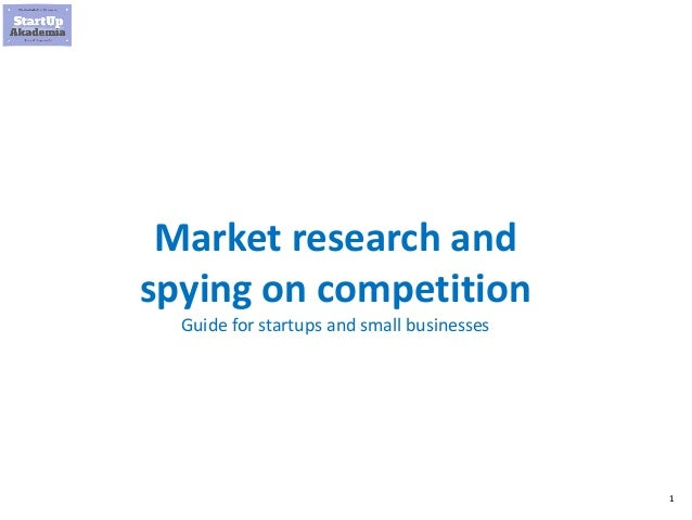 1 Market research and spying on competition Guide for startups and small businesses