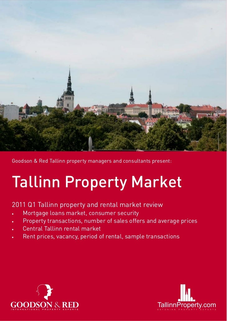 Goodson & Red Tallinn property managers and consultants present:Tallinn Property Market2011 Q1 Tallinn property and rental...