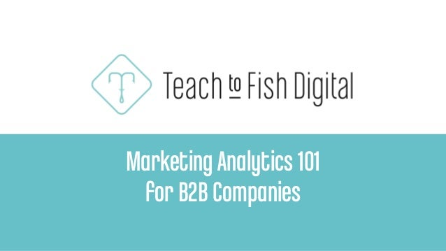 MarketingAnalytics 101 for B2B Companies