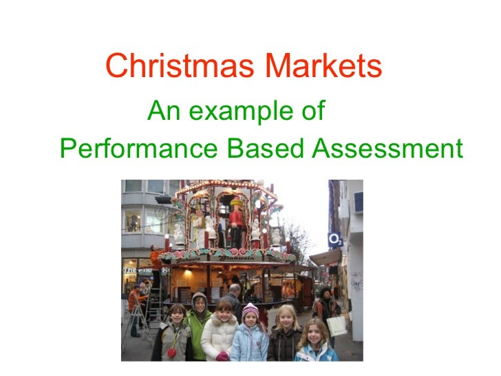 Christmas Markets       An example ofPerformance Based Assessment