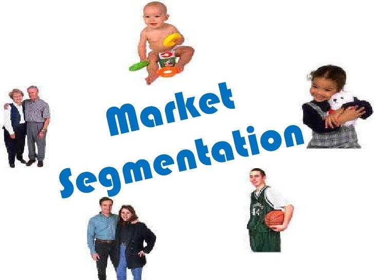 Market Segmentation<br />Market<br />Segmentation<br />