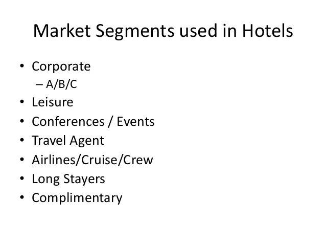 hotel segmentation Walk down the road of any major city and the streets are lined with various small boutique hotels some have smooth imported marble floors and crystal chandeliers.