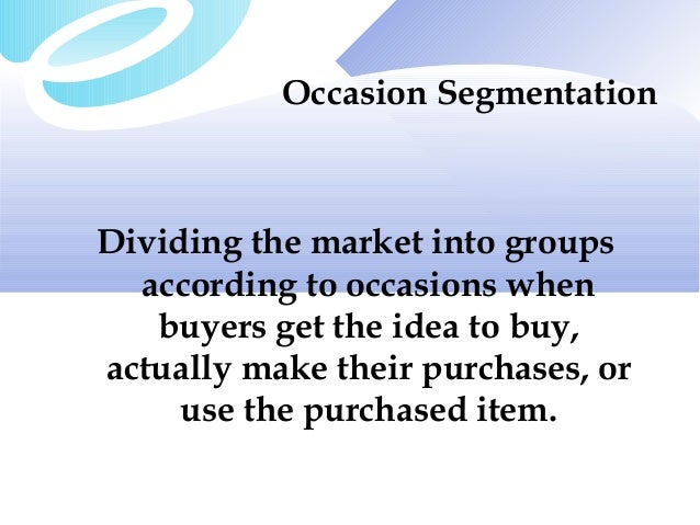 Occasion-Based Segmentation: A Powerful Way to Understand Your Market