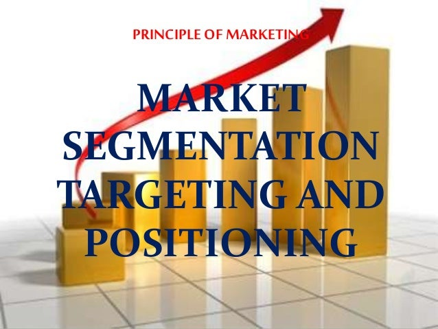 marriott hotels marketing segmentation targeting and positioning It management / how marriott got marketing right how marriott got marketing right by steven brier | posted 2012-01-17 email print webinar.
