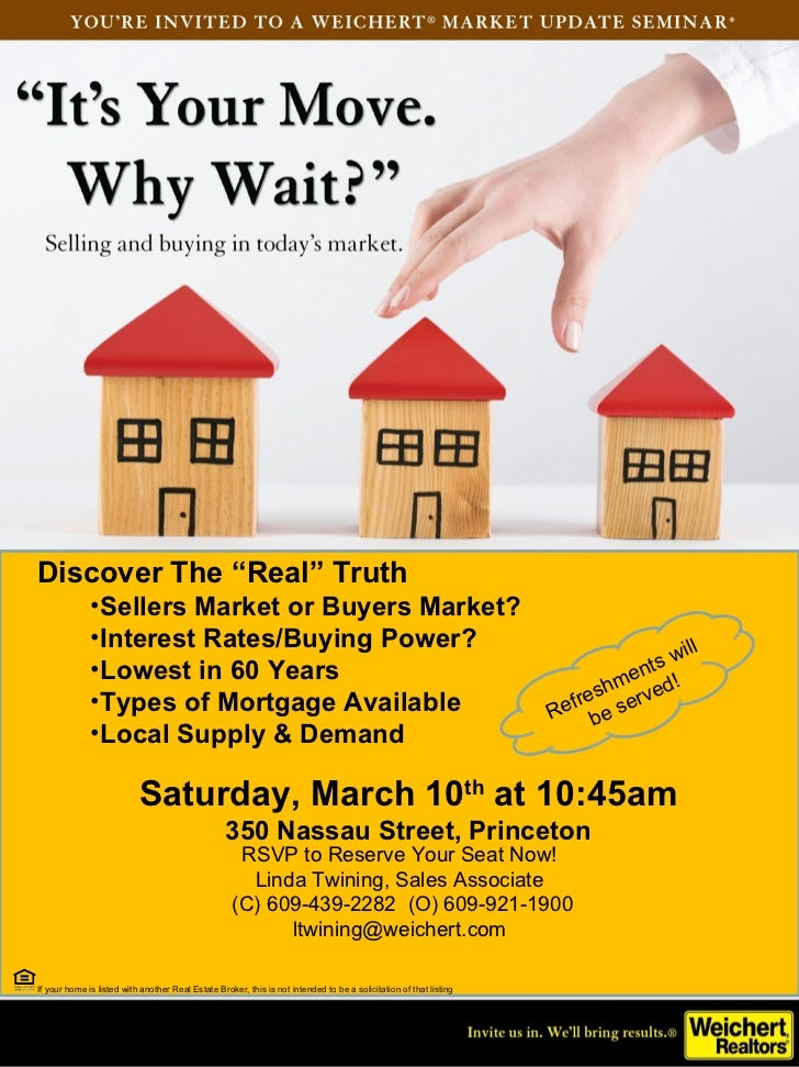 """Discover The """"Real"""" Truth              •Sellers Market or Buyers Market?              •Interest Rates/Buying Power?       ..."""
