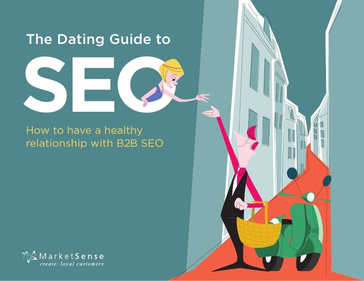 The Dating Guide to SEO