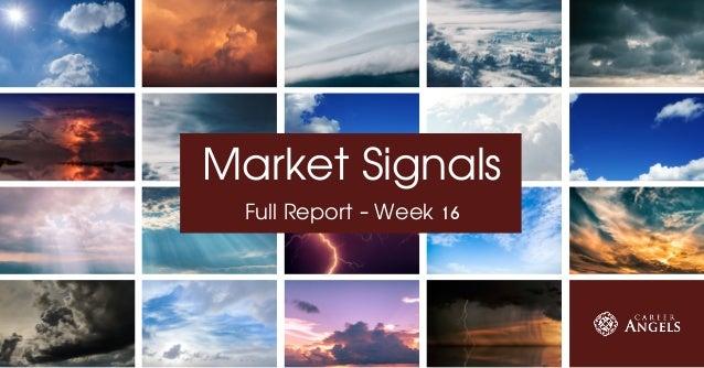 Market Signals Full Report - Week 16