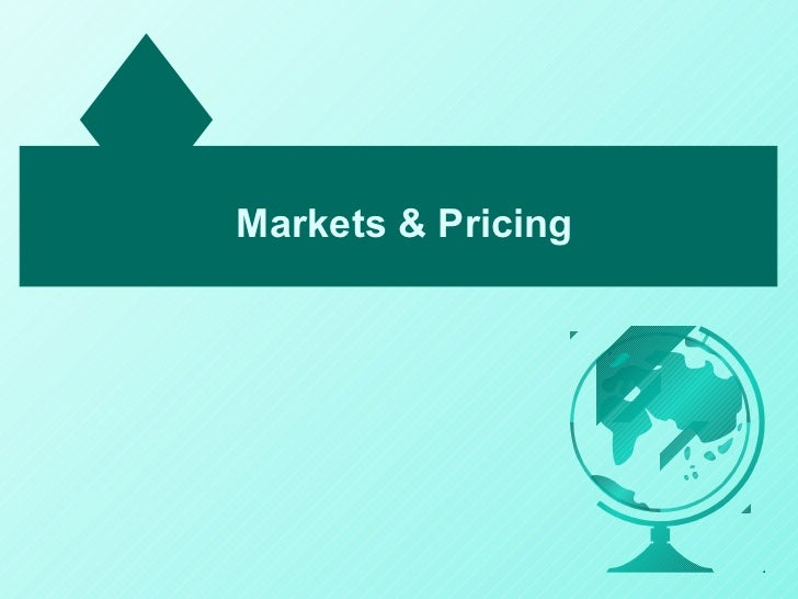 Markets & Pricing