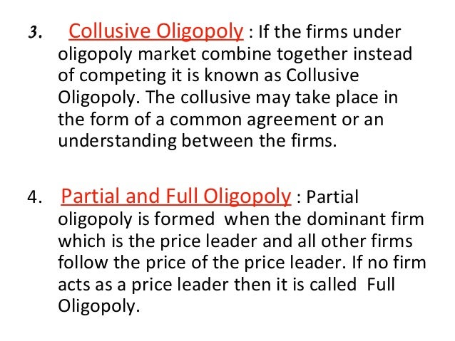 marketing and oligopoly market Oligopoly market 1 oligopoly market1 2 price and output determination under oligopoly oligopoly is defined as the market structure in which there are a few sellers selling a homogeneous or differentiated products.