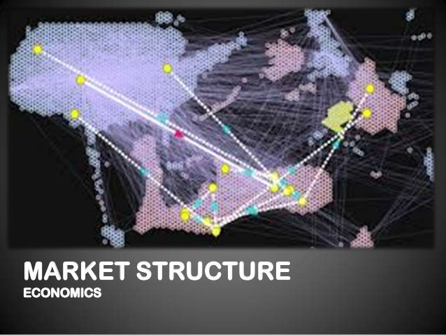 economics commentary on market structure The second theory of the firm topic in ib economics continues to examine the  behaviour of firms and examines how firms behave within the market structure.