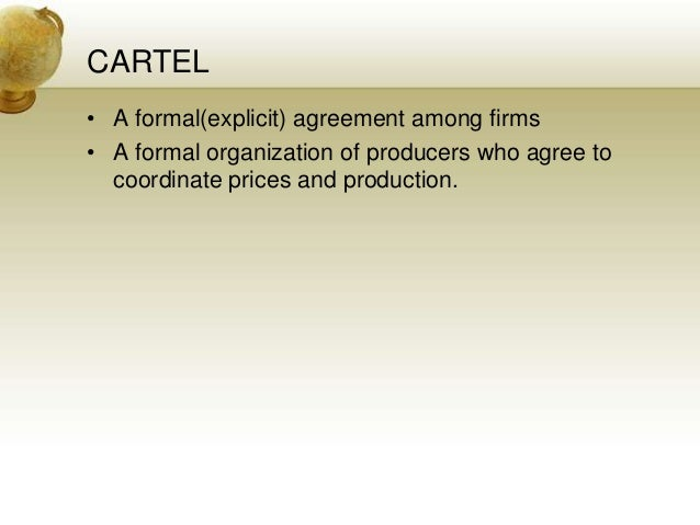 market structure cartel Analysis of market structure in the airline industry is ' a market structure where there are few enough firms to to agree to an illegal cartel in.