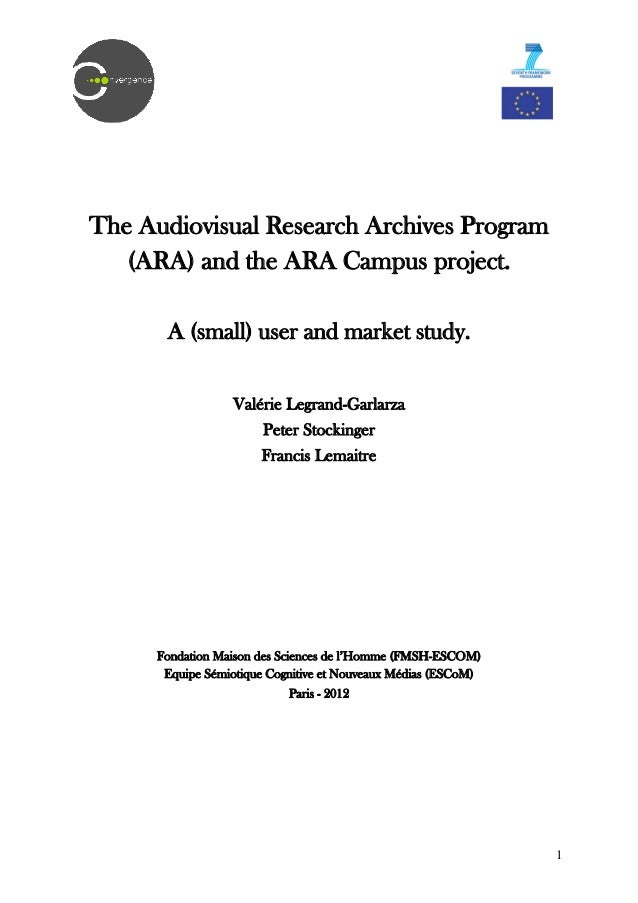 The Audiovisual Research Archives Program       (ARA) and the ARA Campus project.           A (small) user and mark...