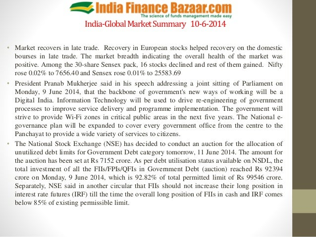India-GlobalMarketSummary 10-6-2014 • Market recovers in late trade. Recovery in European stocks helped recovery on the do...