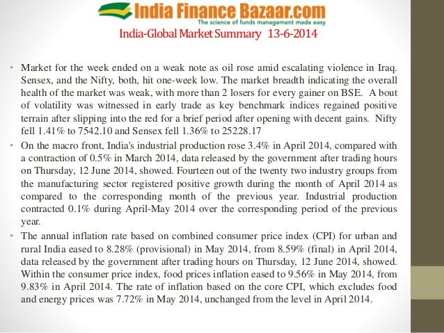 India-GlobalMarketSummary 13-6-2014 • Market for the week ended on a weak note as oil rose amid escalating violence in Ira...