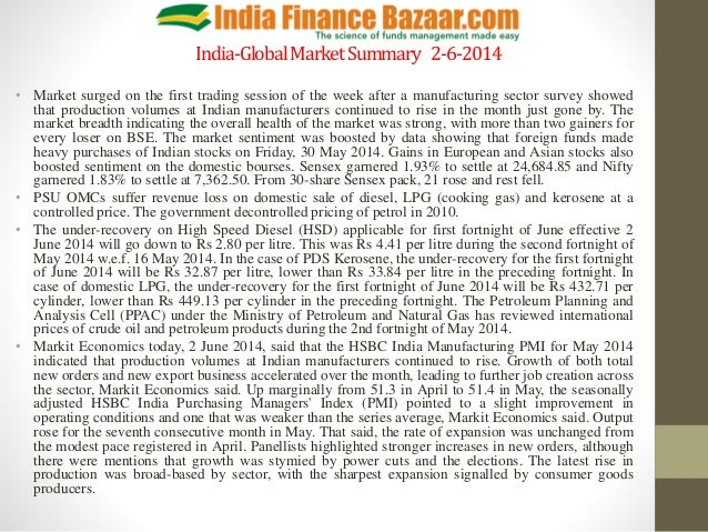 India-GlobalMarketSummary 2-6-2014 • Market surged on the first trading session of the week after a manufacturing sector s...