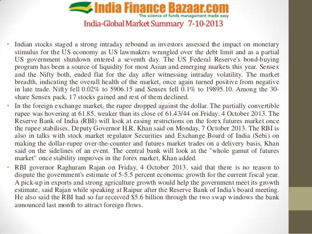 India-GlobalMarketSummary 7-10-2013 • Indian stocks staged a strong intraday rebound as investors assessed the impact on m...