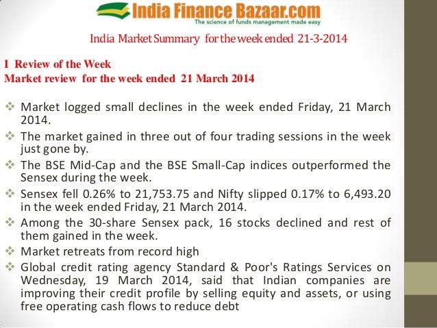 India MarketSummary fortheweekended 21-3-2014 I Review of the Week Market review for the week ended 21 March 2014  Market...