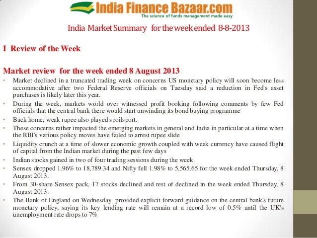 India MarketSummary fortheweekended 8-8-2013 I Review of the Week Market review for the week ended 8 August 2013 • Market ...