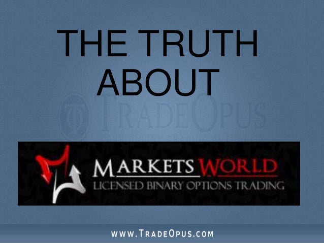 Markets world binary options review