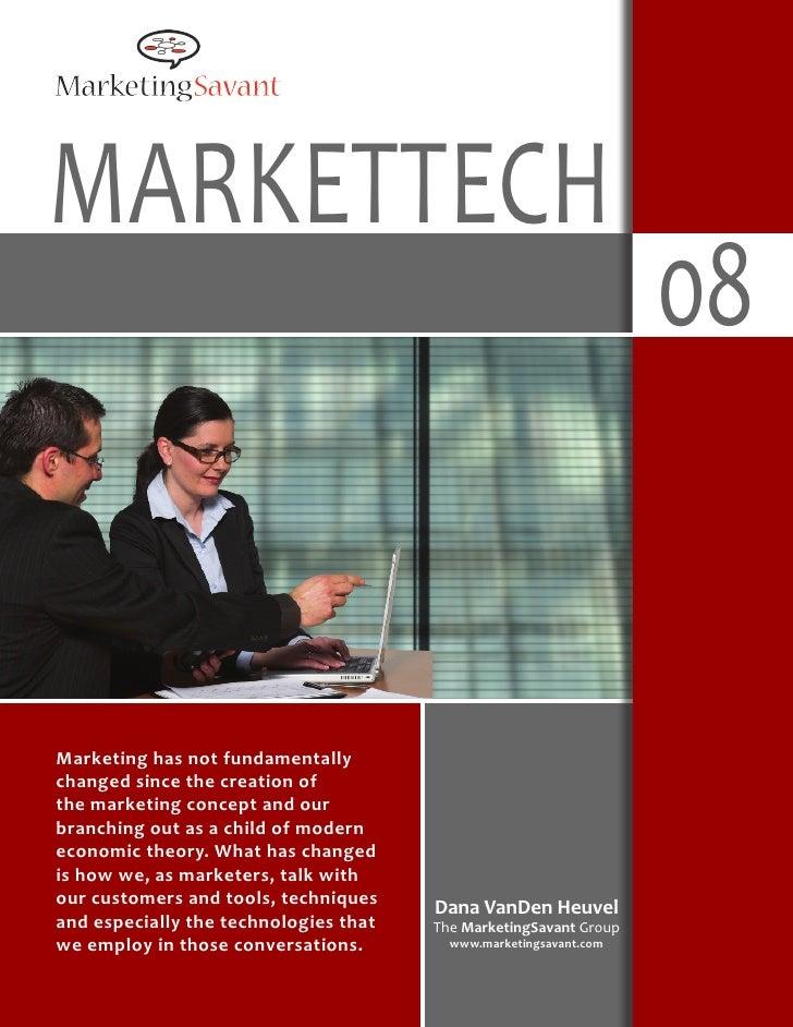 Markettech                                                                    08   Marketing has not fundamentally changed...