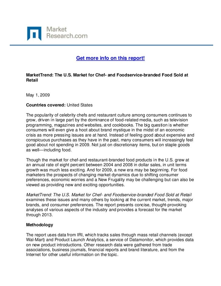 Get more info on this report!MarketTrend: The U.S. Market for Chef- and Foodservice-branded Foo...