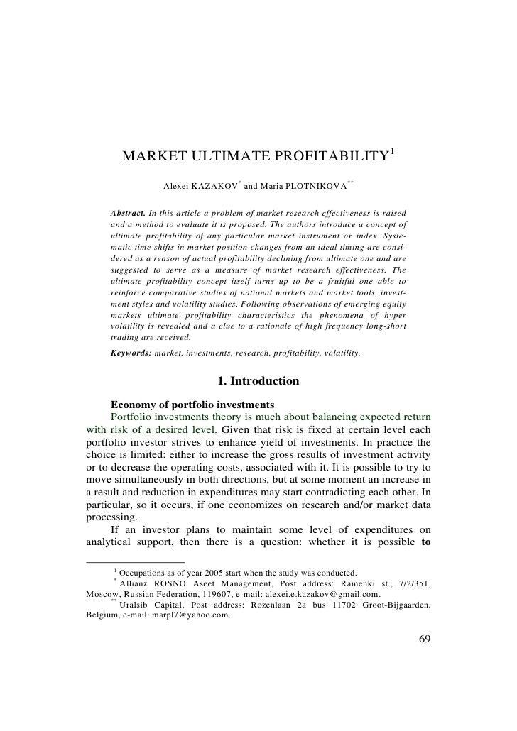 MARKET ULTIMATE PROFITABILITY1                     Alexei KAZAKOV* and Maria PLOTNIKOVA**     Abstract. In this article a ...