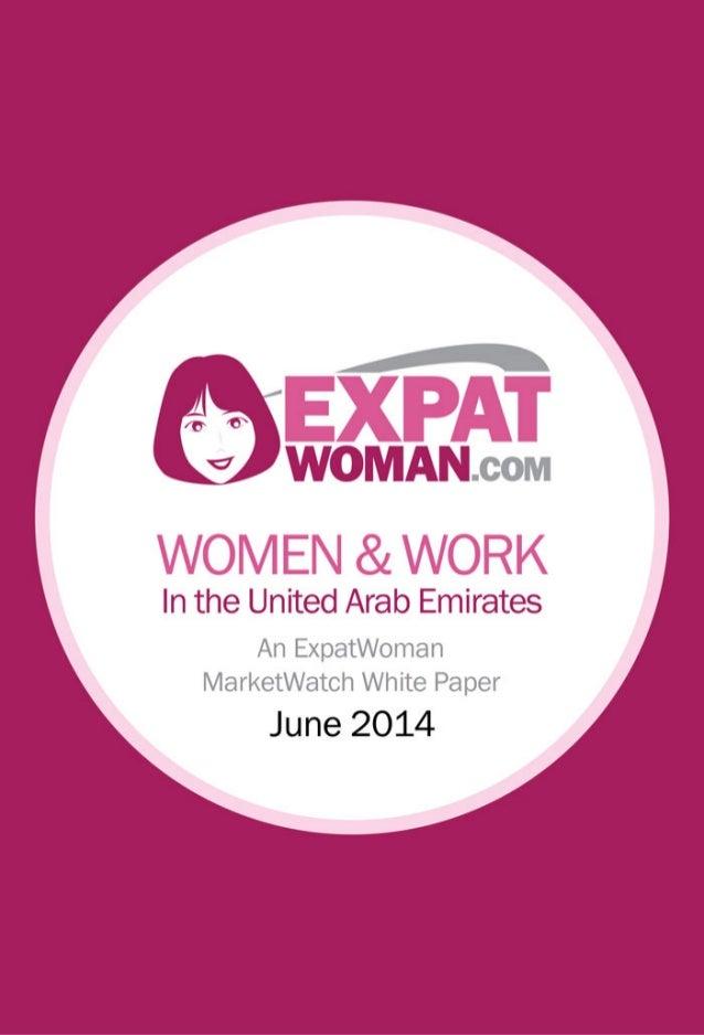 Women & Work in the UAE - An ExpatWoman MarketWatch White Paper - ArabNet Digital Summit 2014
