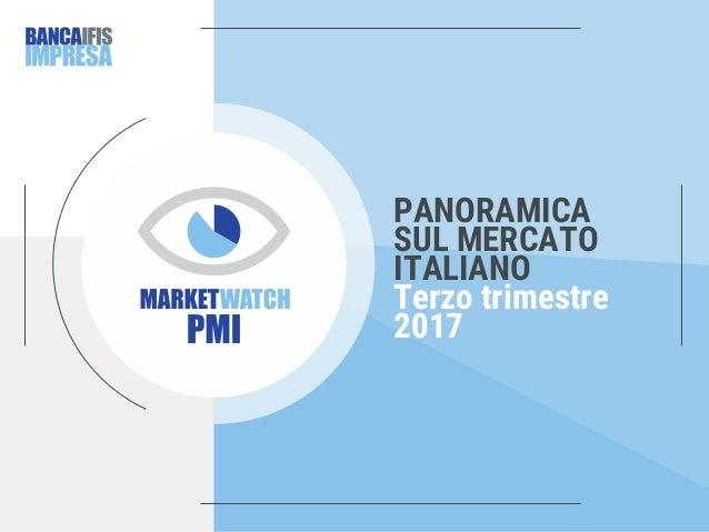 PANORAMICA SUL MERCATO ITALIANO Terzo trimestre 2017