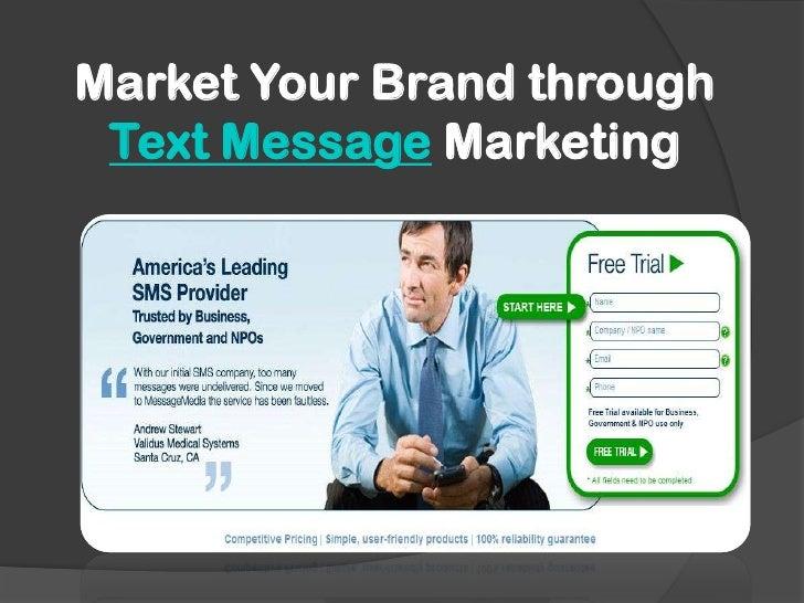 Market Your Brand through Text Message Marketing<br />