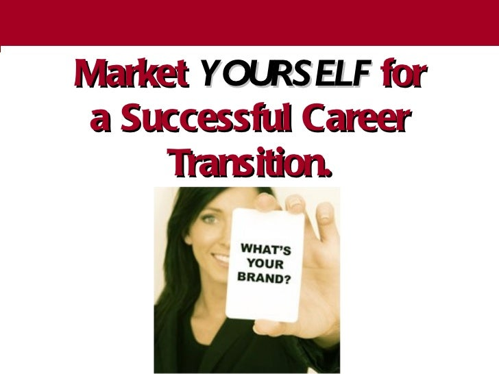 Market  YOURSELF  for a Successful Career Transition. The Chazin Group