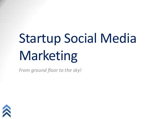 Startup Social MediaMarketingFrom ground floor to the sky!socialab