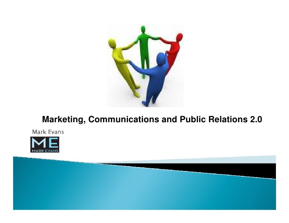 Marketing, Communications and Public Relations 2.0