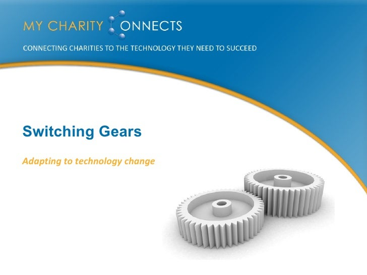 Switching Gears Adapting to technology change