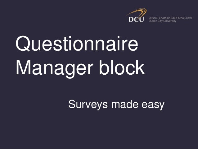 Questionnaire Manager block Surveys made easy