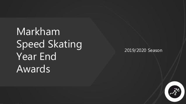 Markham Speed Skating Year End Awards 2019/2020 Season
