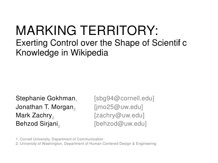 MARKING TERRITORY:Exerting Control over the Shape of Scientif c                                          iKnowledge in Wik...