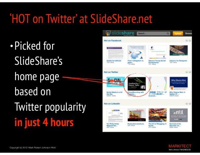 MARKITECT Mark Johnson FAIA|AIBD|CKD Copyright ©  2012 Mark Robert Johnson FAIA •Picked for SlideShare's  home page  ...