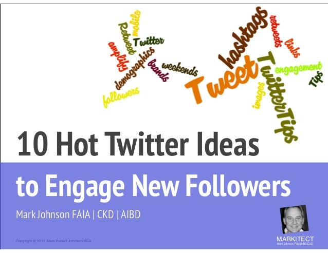 10 Hot Twitter Ideas 