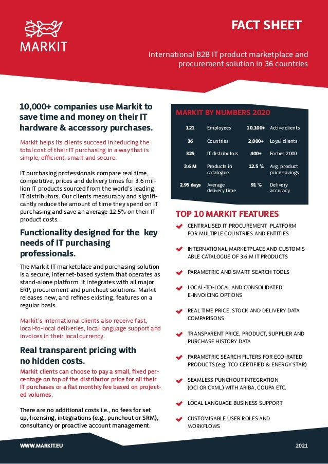 2021 WWW.MARKIT.EU 10,000+ companies use Markit to save time and money on their IT hardware & accessory purchases. Markit ...