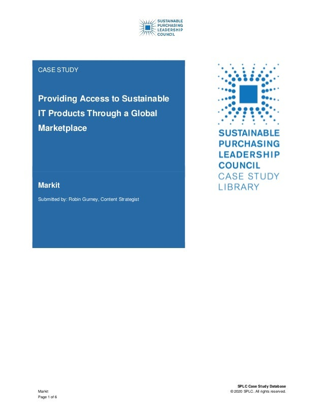 SPLC Case Study Database Markit © 2020 SPLC. All rights reserved. Page 1 of 6 CASE STUDY Providing Access to Sustainable I...