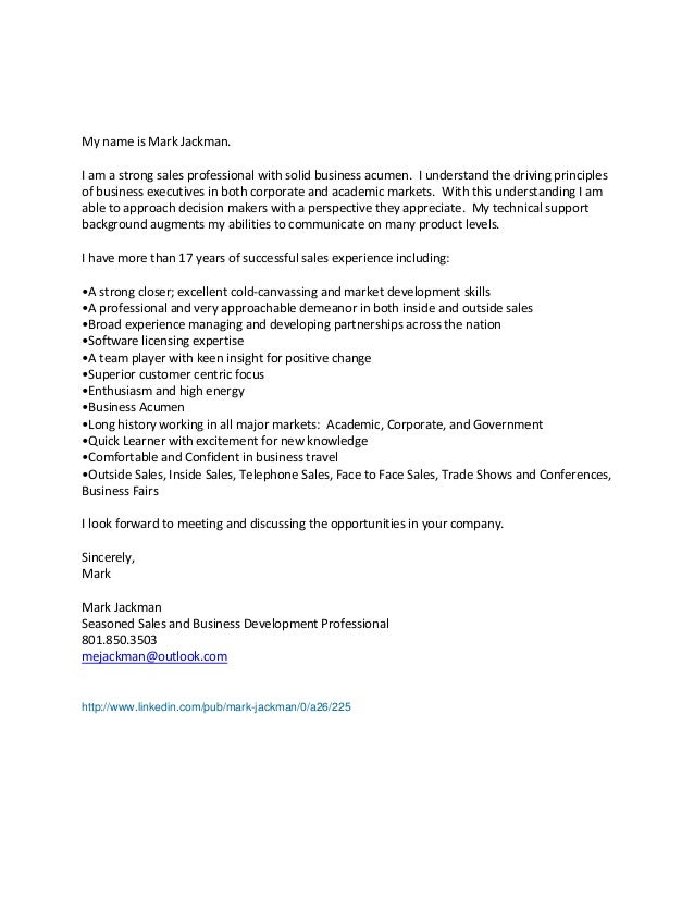 Mark Jackman General Cover Letter. My Name Is Mark Jackman. I Am A Strong  Sales Professional With Solid Business Acumen