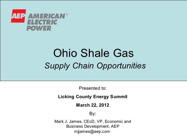 Ohio Shale GasSupply Chain Opportunities             Presented to:   Licking County Energy Summit            March 22, 201...