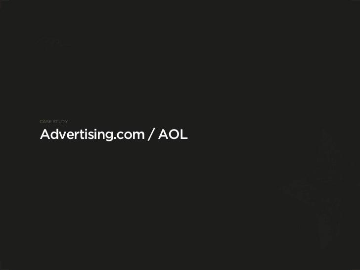 CASE STUDY   Advertising.com / AOL